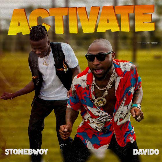 Stonebwoy, Davido – Activate (Prod. By Mix Master Garzy)