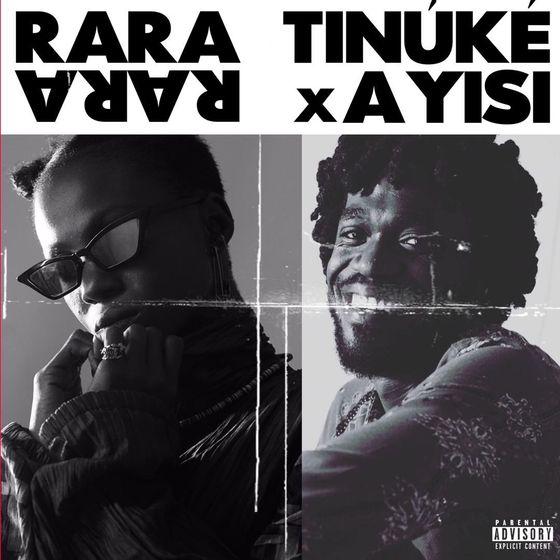 Tinuke – Rara (feat. Ayisi)