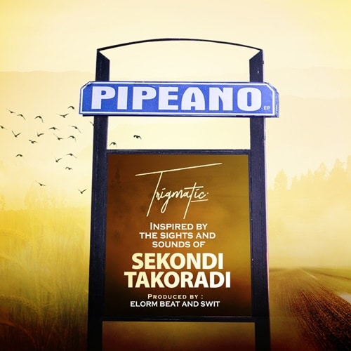 Trigmatic – Pipeano (EP)