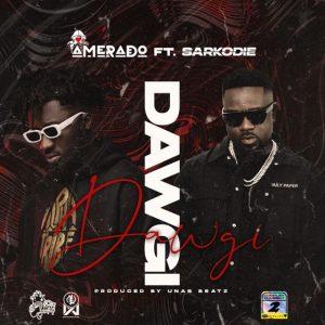 Amerado - Dawgi (feat. Sarkodie)