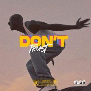 Bosom P-Yung - Dont Trust
