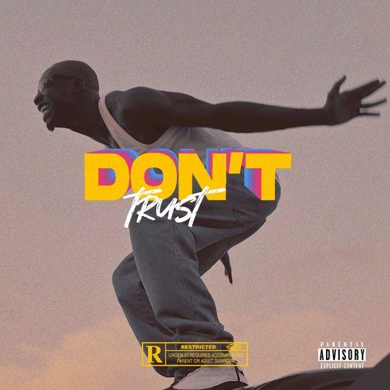 Bosom P-Yung – Dont Trust