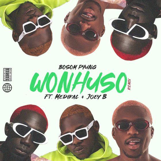 Bosom P-Yung – Wonhusu Remix (feat. Medikal & Joey B)