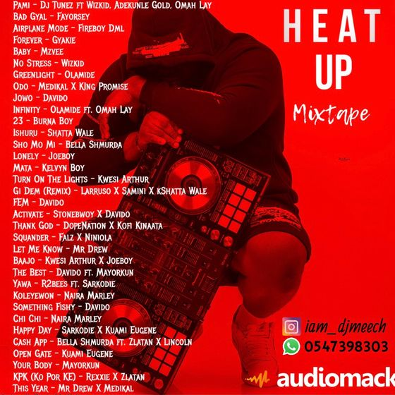 DJ Meech – Heat Up Mixtape (2021 Mixtape)
