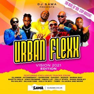 DJ Sawa - UrbanFlexx Vision 2021 Mixtape