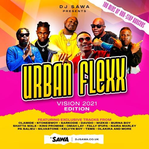 DJ Sawa – UrbanFlexx Vision 2021 Mixtape