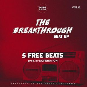 DopeNation - The BreakThrough Beat EP Vol.2