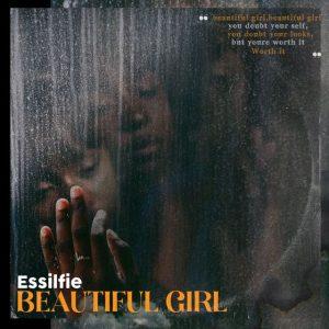 Essilfie - Beautiful Girl (Prod. By Epidemix & Fortune Dane)