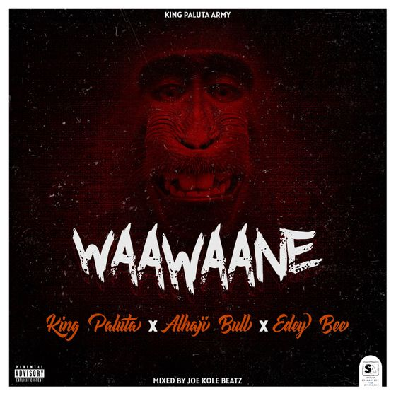 King Paluta - Waawaane (feat. Alhaji Bull & Edey Bee)