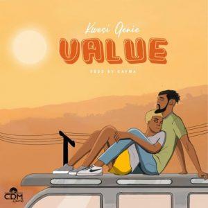Kwesi Genie - Value (Prod. By Kaywa)