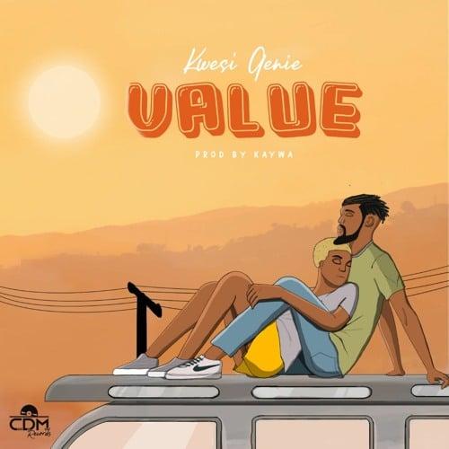 Kwesi Genie – Value (Prod. By Kaywa)