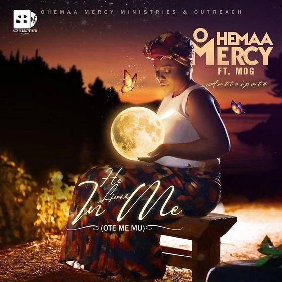 Ohemaa Mercy – He Lives In Me (Ote Me Mu)