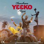 Okyeame Kwame - Yee Ko (feat. Kuami Eugene)