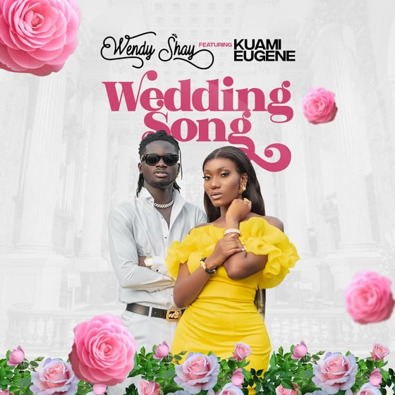 Wendy Shay and Kuami Eugene – Wedding Song