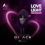 DJ Ace - Love and Light Mixtape