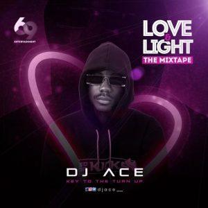 DJ Ace - Love and Light Mixtape