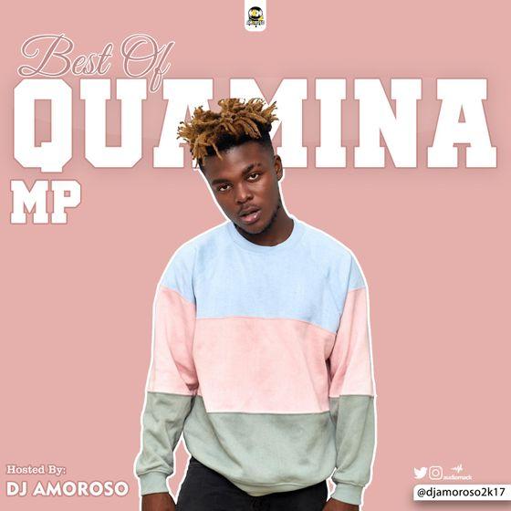 DJ Amoroso – Best of Quamina MP (2021 Mixtape)