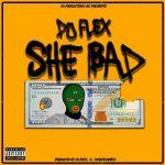 DJ Flex - She Bad