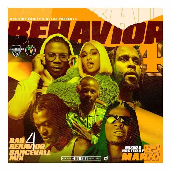 DJ Manni – Dancehall Bad Behaviour Mix Vol.4 (2021 Mixtape)
