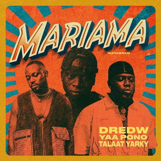 DredW – Mariama (feat. Talaat Yarky & Yaa Pono)