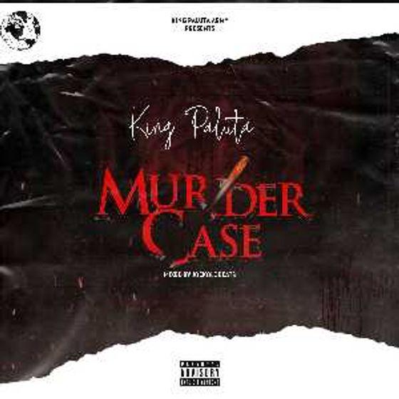 King Paluta – Murder Case (Yaa Pono Diss)