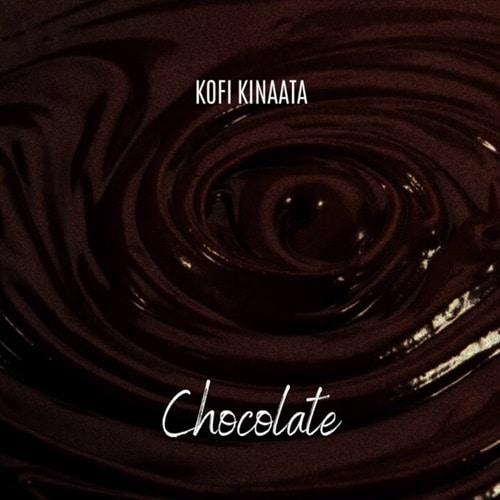 Kofi Kinaata – Chocolate