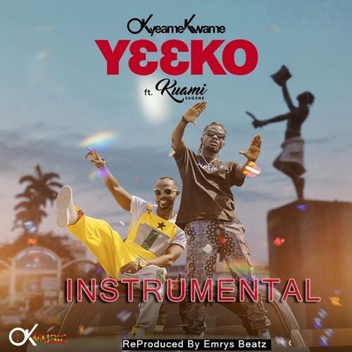 INSTRUMENTAL: Okyeame Kwame ft. Kuami Eugene – Y33ko  (ReProd. By Emrys Beatz)