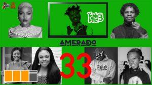 VIDEO: Amerado - Yeete Nsem Episode 33 (feat. Okese1, Medikal, Fameye, Adina, Serwaa Amihere, Funny Face)