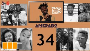 VIDEO: Amerado - Yeete Nsem Episode 34 with Bogo Blay & Kwasi Amewuga (feat. Dr Likee, Shatta Wale, Samini)
