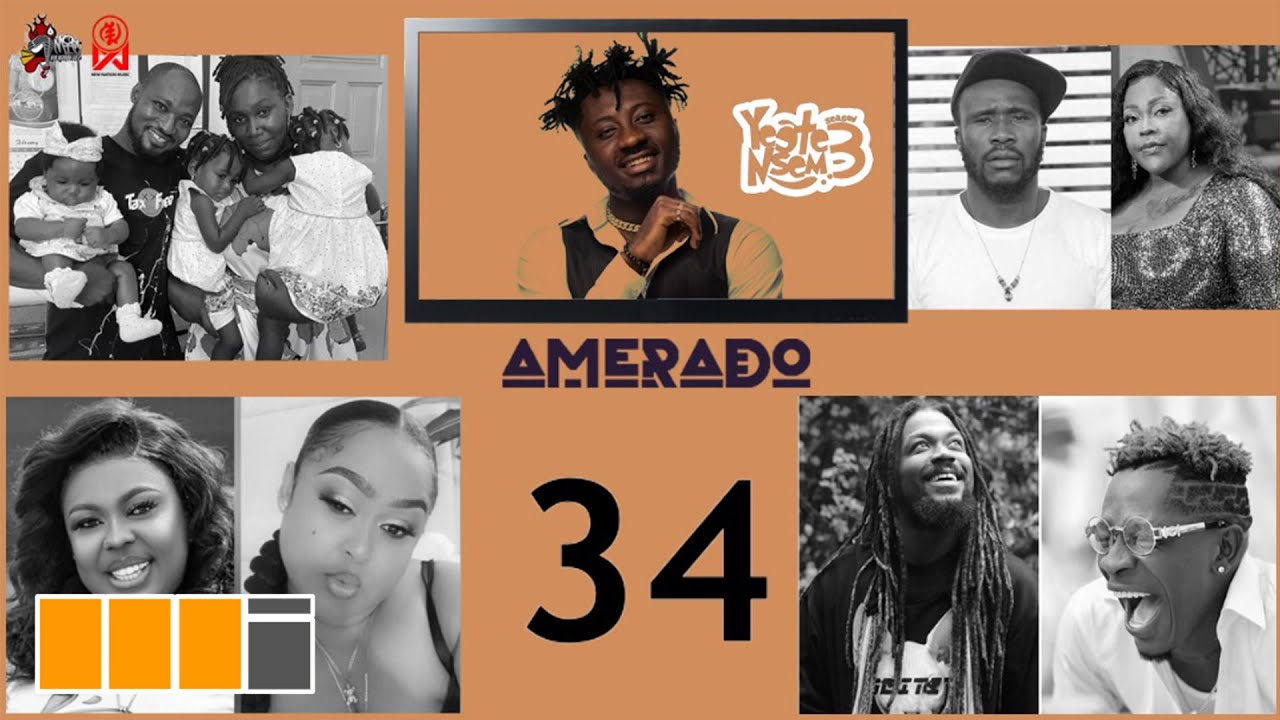 VIDEO: Amerado – Yeete Nsem Episode 34 with Bogo Blay & Kwasi Amewuga (feat. Dr Likee, Shatta Wale, Samini)