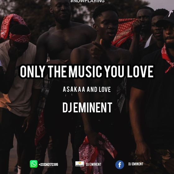 DJ Eminent – Asakaa And Love Mixtape