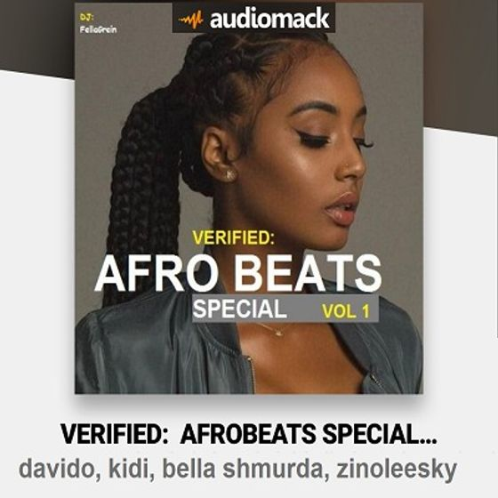 DJ FellaGrein – Verified: Afrobeats Special Mix Vol.1