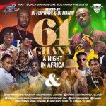 DJ Flipwave & DJ Manni - Ghana @ 64: A Night in Africa