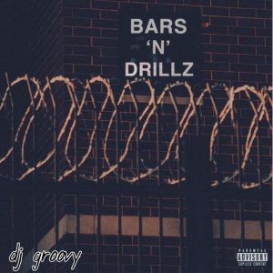 DJ Groovy - Bars N Drillz Mix (2021 Mixtape)