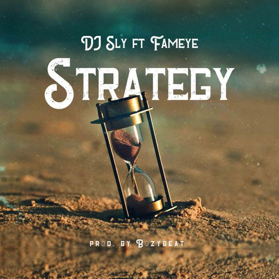DJ Sly – Strategy (feat. Fameye)