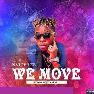 Natty Lee - We Move (Prod. By Mogya Beatz)
