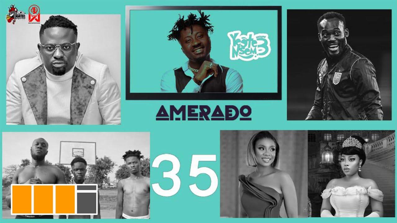 VIDEO: Amerado – Yeete Nsem with Tee Rhyme Episode 35 (feat. Yaw Tog, Essien, Sore Remix, Moesha, Stormzy)