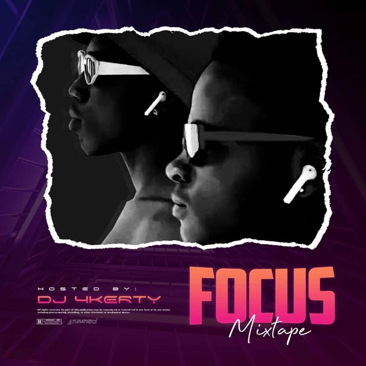 DJ 4kerty - Focus Mixtape