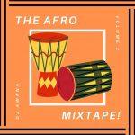 DJ Awana - The Afrobeats Mixtape! Vol 2 (feat. Various) (2021 Mixtape)