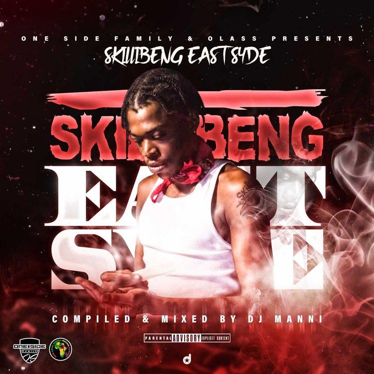 DJ Manni – Skillibeng East Syde Mixtape 2021