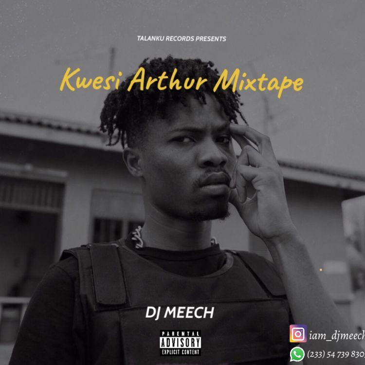 DJ Meech – Kwesi Arthur Mixtape (2021 Mixtape)