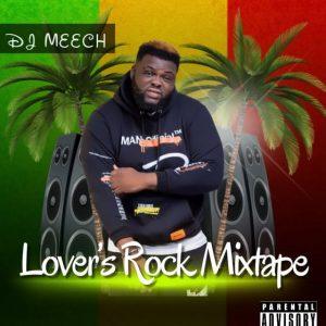 DJ Meech - Lover's Rock Mixtape