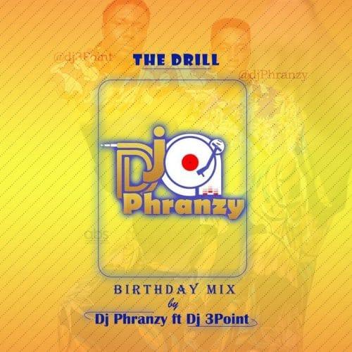 DJ Phranzy – The Drill Mixtape (feat. DJ 3Point) (2021 Mixtape)