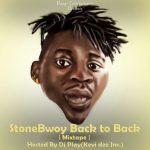 DJ Play - Stonebwoy Back to Back Mixtape