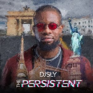 DJ Sly - The Persistent (ALBUM)