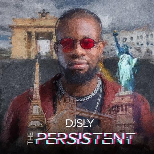 DJ Sly – The Persistent (ALBUM)