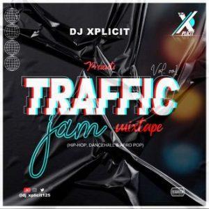 DJ Xplicit - Traffic Jam Mixtape Vol.1 (2021 Mixtape)