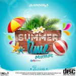DJDORLA - Summer Time Mixtape (2021 Mixtape)