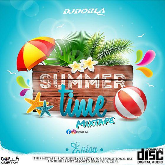 DJDORLA – Summer Time Mixtape (2021 Mixtape)
