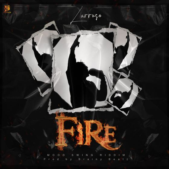 Larruso – Fire (Prod. By Brainy Beatz)
